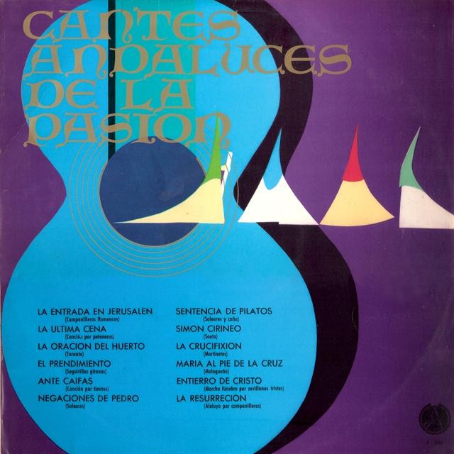 Cantes andaluces de la Pasión - DISCOTECA PAX - F-356 (1966)