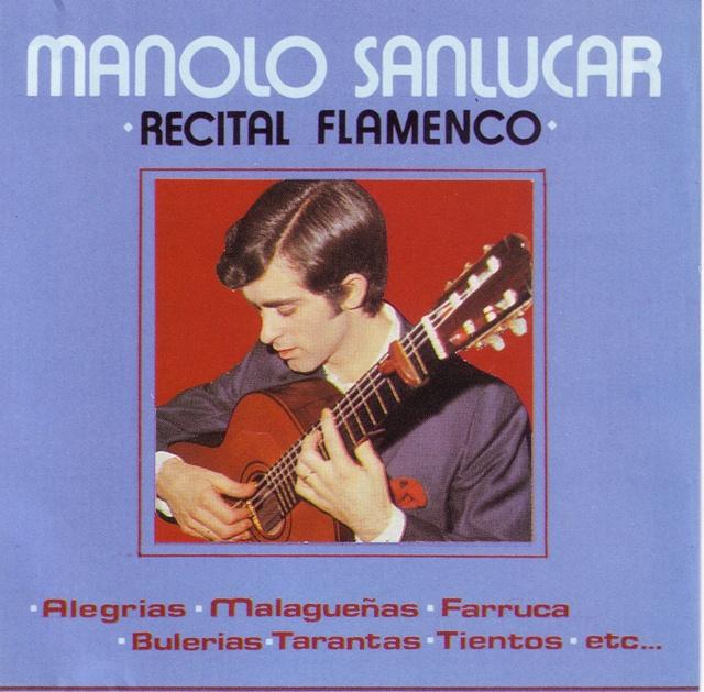 Manolo Sanlucar - Recital flamenco (Portada)